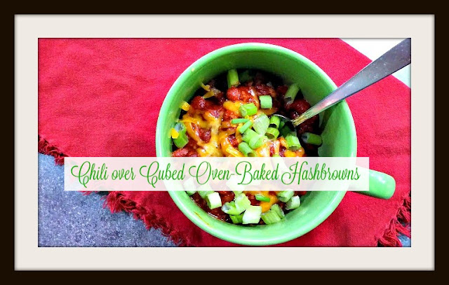 Chili over Cubed Oven Baked Hashbrowns Recipe