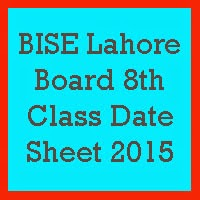8th Class Date Sheet 2017 BISE Lahore Board