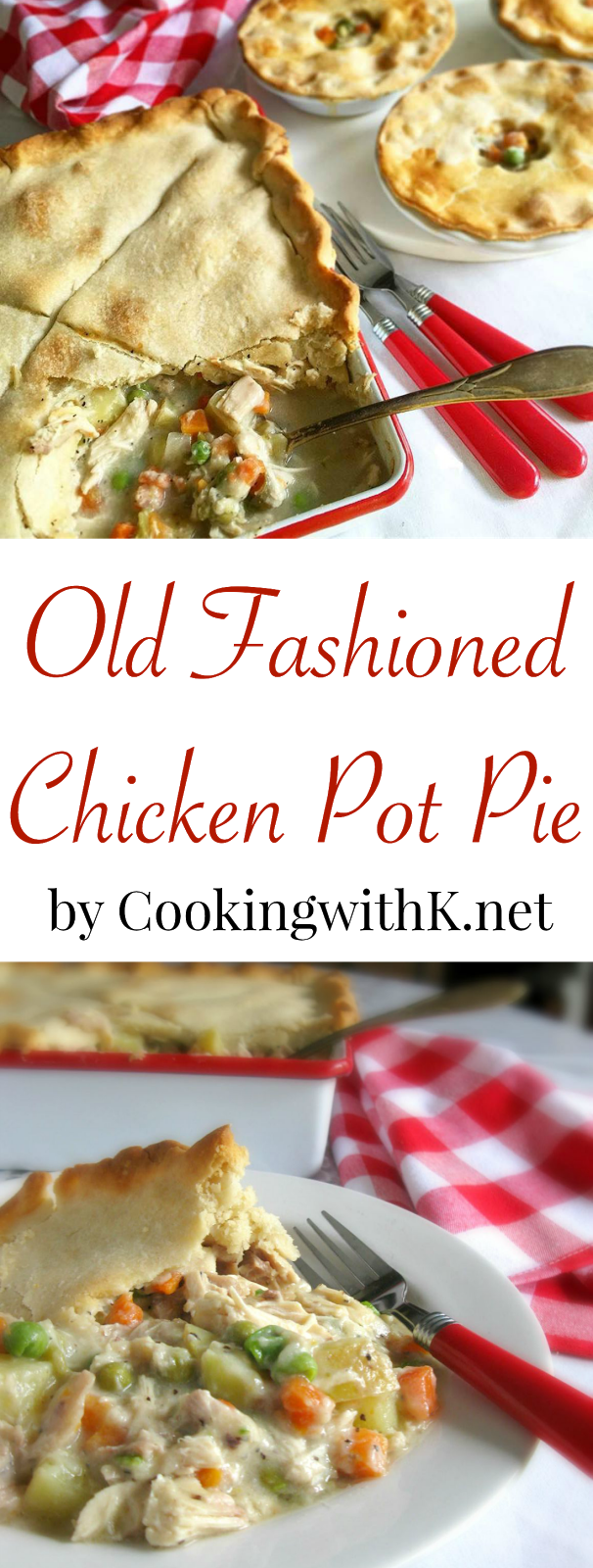 Old Fashioned Homemade Chicken Pot Pie