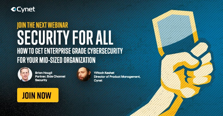 WEBINAR: How to Get Enterprise Cyber Security for your Mid-Sized Organization