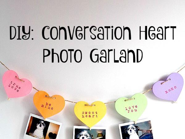 DIY: Conversation Heart Photo Garland