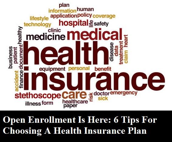 6 Tips For Choosing A Health Insurance Plan