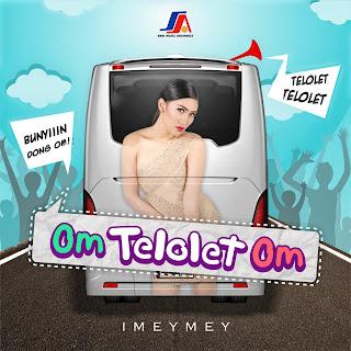 """Dari Trending Topic Jadi Lagu iMeyMey Rilis Single """" Om Telolet Om """""""
