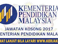 JAWATAN KOSONG KERAJAAN TERKINI 2017 DI KEMENTERIAN PENDIDIKAN MALAYSIA (KPM)