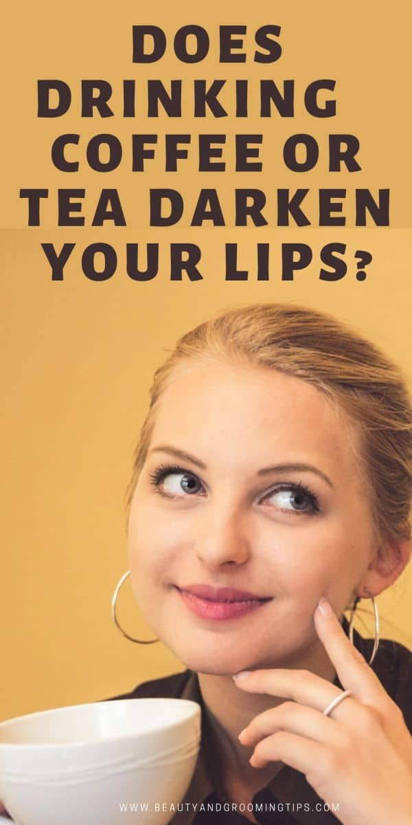 does drinking coffee of tea makes lips dark? - pic of woman with coffee cup in hand