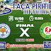 Vem aí a grande final da Taça Piritiba de Futebol 2019; arbitragem definida