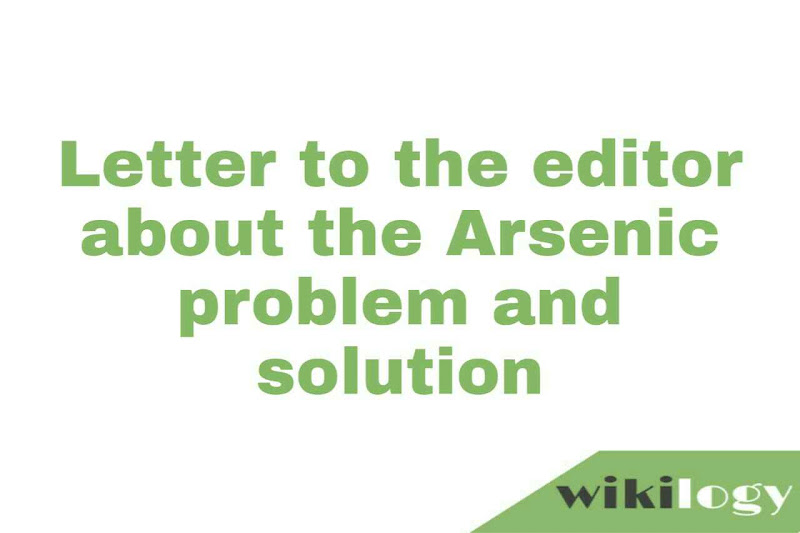 Letter to the editor about the Arsenic problem and solution