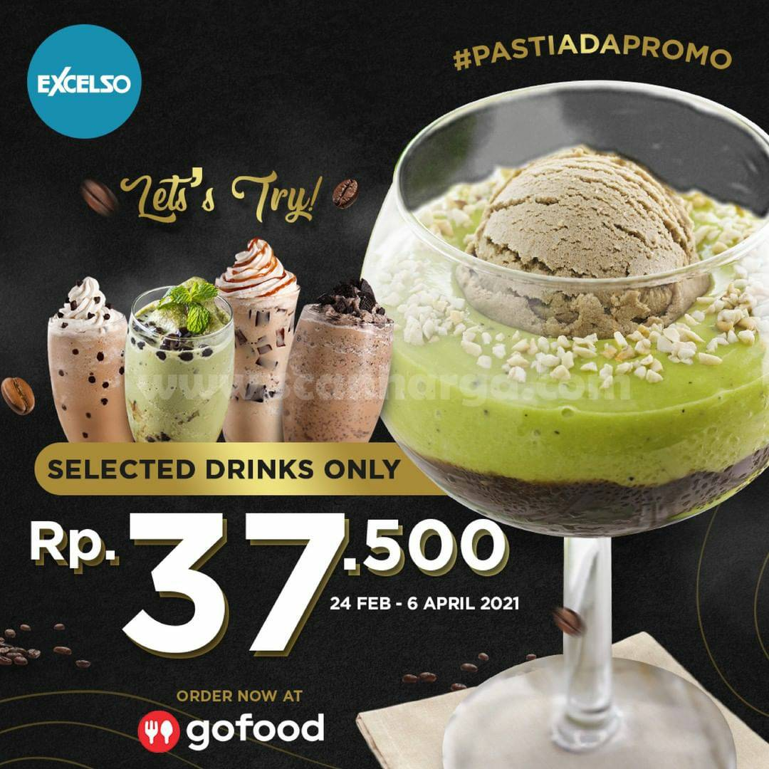 EXCELSO Promo Selected Drinks CUMA Rp 37.500 Via GOFOOD