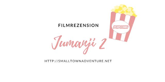 Rezension Jumanji Willkommen im Dschungel, Jumanji 2, Filmblogger, Dwayne Johnson, Kevin Hart
