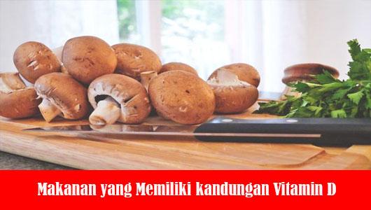 Makanan yang Memiliki kandungan Vitamin D