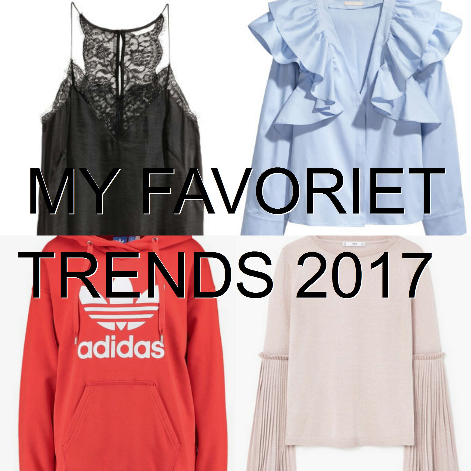 Chrissella: MY FAVORITE TRENDS 2017