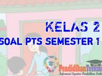 Soal PTS Kelas 2 SD/MI Tema 1 Semester 1 2021 Kunci Jawaban dan Kisi-Kisi Soal, Terkini