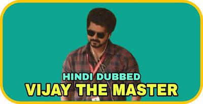 Vijay The Master Hindi Dubbed Movie
