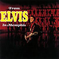 Who The Fuck?: From Elvis In Memphis (Elvis Presley) [Especial agosto 2012]