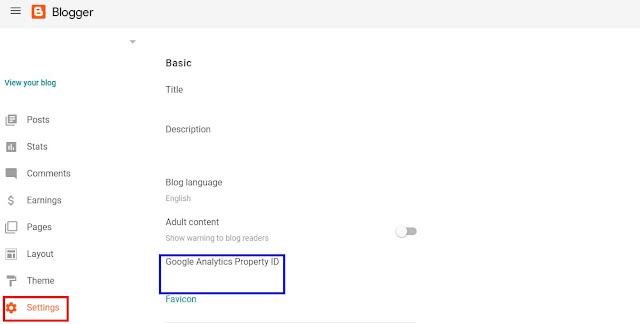 """Go to your blog profile and select """"Settings"""" from the left navigation panel.   In which you can find """"Google Analytics Property ID"""" under the """"Basic"""" menu"""