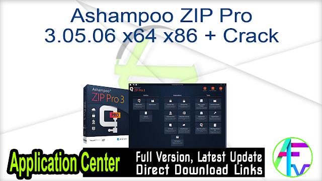 Ashampoo ZIP Pro 3.05.06 x64 x86 + Crack
