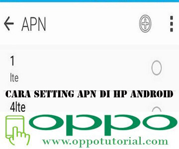 Cara Setting APN di HP Android
