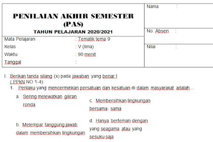 Soal + Kunci Jawaban PAS Kelas 5 Tema 9 Semester Genap Tahun 2021