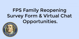 Family Reopening Survey Forms and virtual chat opportunities