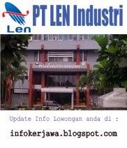 Lowongan Kerja BUMN PT LEN Industri