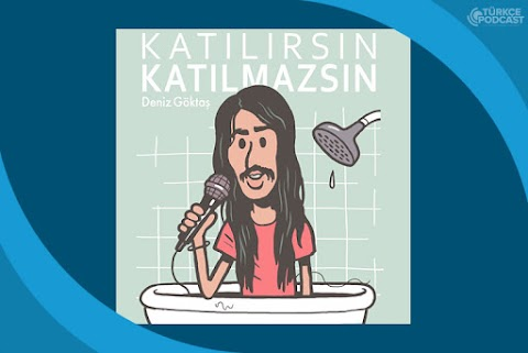 Katılırsın Katılmazsın Podcast