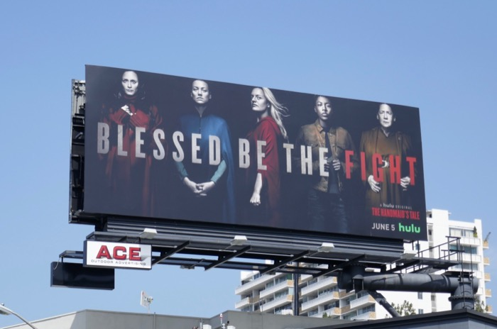 Blessed be the fight Handmaids Tale season 3 billboard