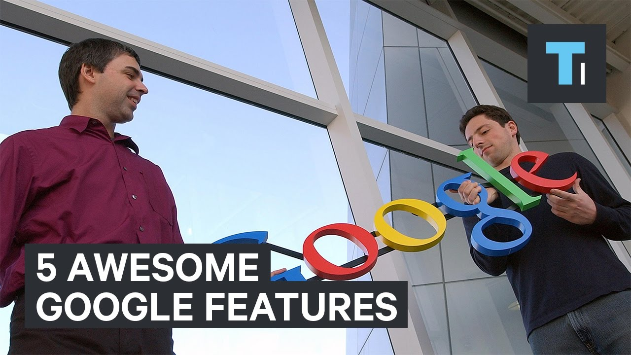 5 awesome Google features you didn't know about [video]