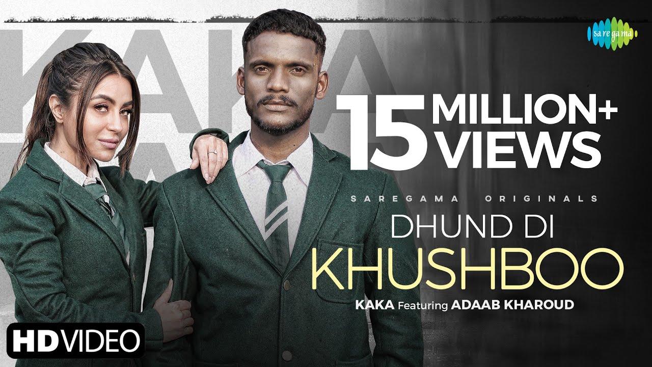 Dhund Di Khushboo Lyrics Kaka Punjabi Song