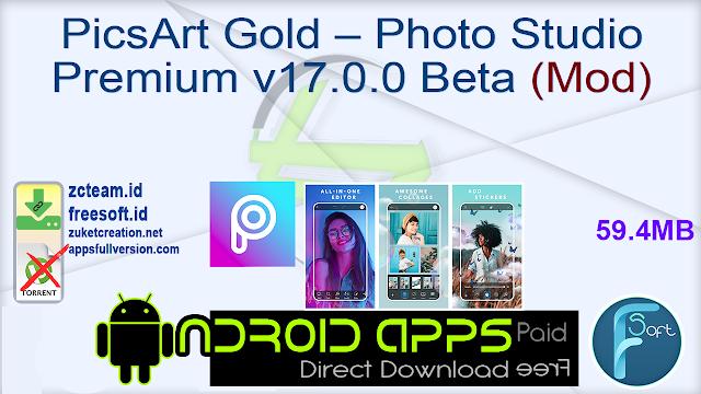 PicsArt Gold – Photo Studio Premium v17.0.0 Beta (Mod)
