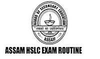 Assam HSLC Exam Routine 2020