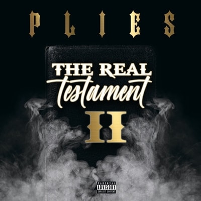 Plies - The Real Testament 2 (2020) - Album Download, Itunes Cover, Official Cover, Album CD Cover Art, Tracklist, 320KBPS, Zip album
