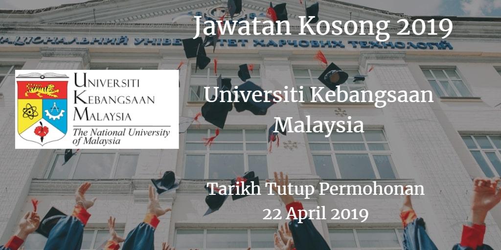 Jawatan Kosong UKM 22 April 2019