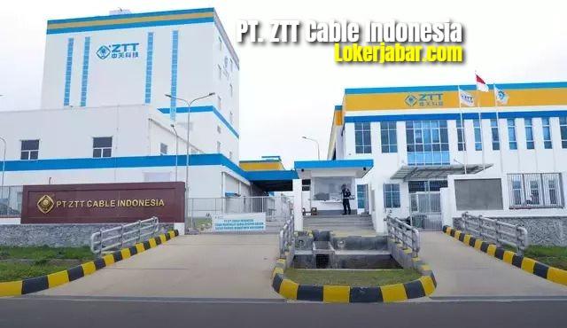 Lowongan Kerja PT ZTT Cable Indonesia Karawang
