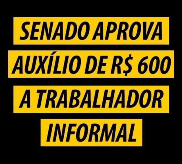 Senado aprova auxílio de R$ 600,00