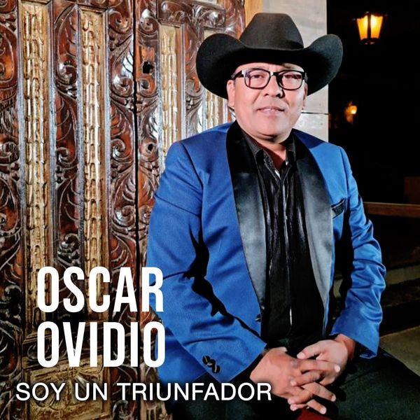 Oscar Ovidio – Soy un Triunfador (Single) 2021 (Exclusivo WC)
