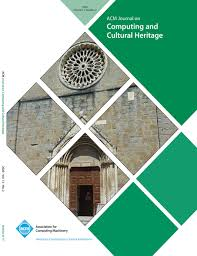 ACM JOURNAL ON COMPUTING AND CULTURAL HERITAGE