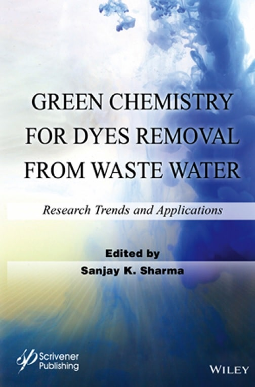 Green Chemistry for Dyes Removal from Wastewater