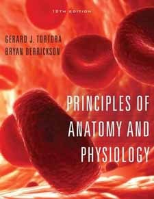 cfe0a484cb Principles of Anatomy and Physiology, 12th edition