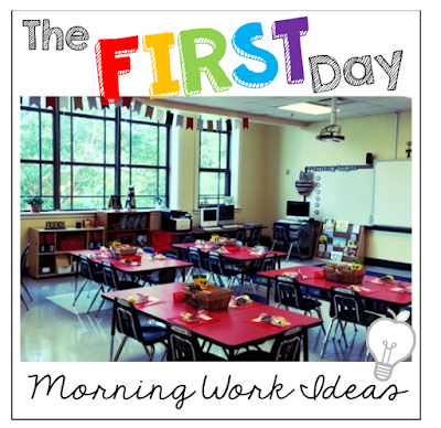 The FIRST Day: Morning Work Ideas