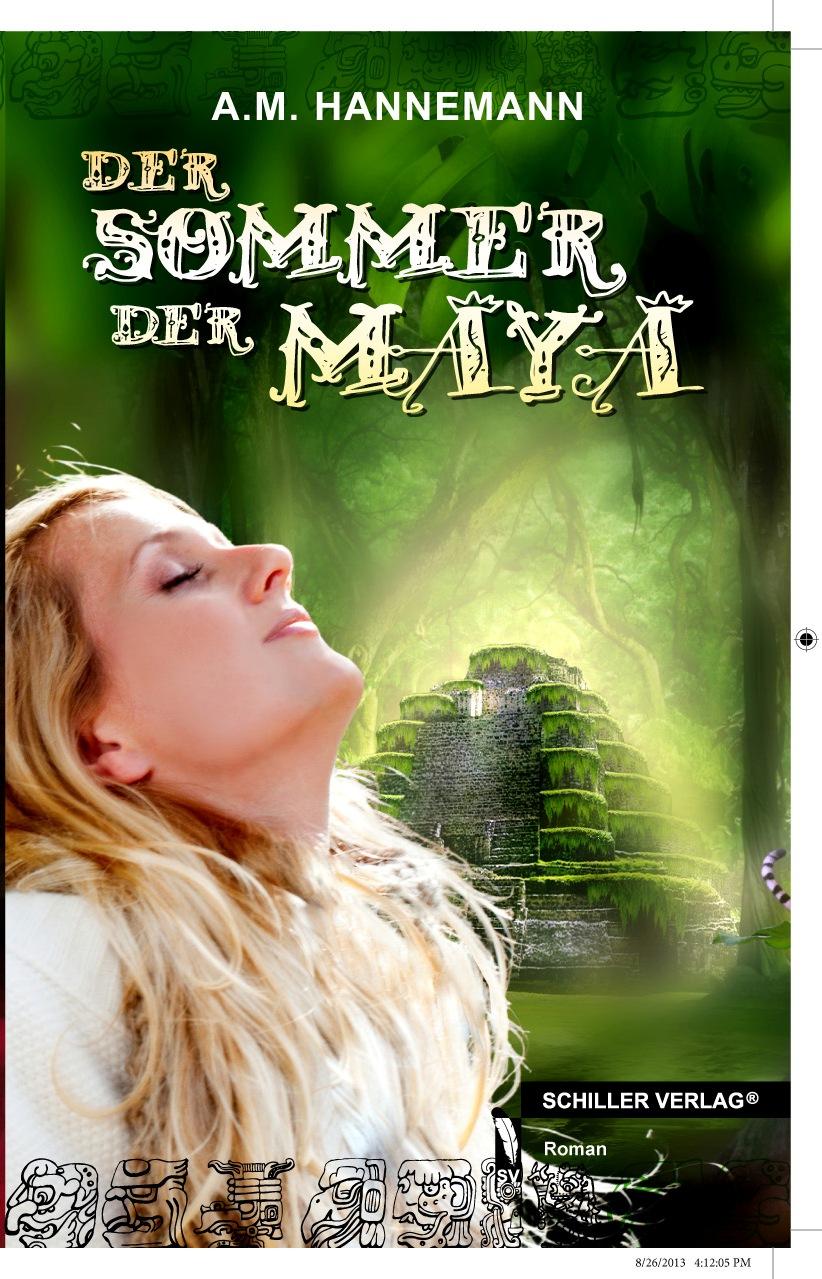 http://www.amazon.de/Der-Sommer-Maya-A-Hannemann/dp/3862797554/ref=sr_1_3?ie=UTF8&qid=1412341676&sr=8-3&keywords=der+sommer+der+maya