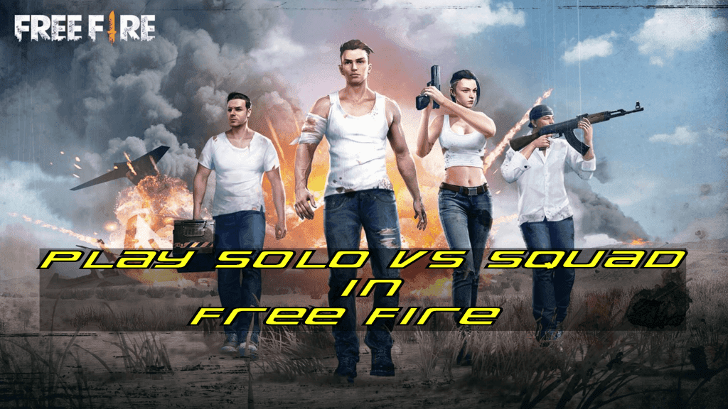 Play Solo Vs Squad in Free Fire