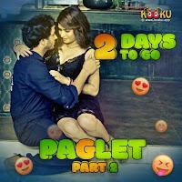 Paglet  Part 2 (2021) Hindi KooKu Watch Online Movies