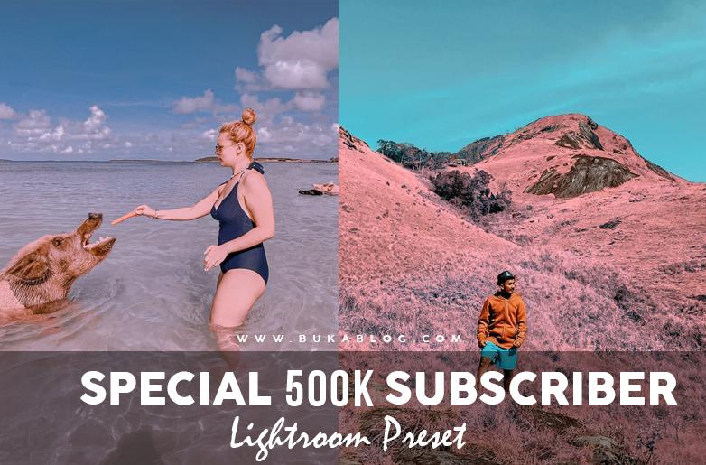 Hasil dari Beberapa Preset Special 500K Subscriber