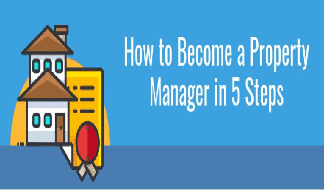 How To Become A Property Manager In 5 Steps #infographic