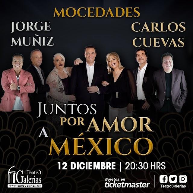 MOCEDADES, COQUE MUÑIZ Y CARLOS CUEVAS JUNTOS POR AMOR A MÉXICO