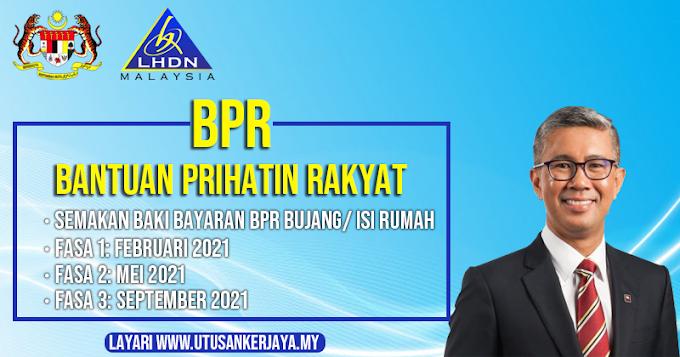 Bantuan Prihatin Rakyat (BPR): Semakan Tarikh Baki Bayaran Fasa 2 & 3