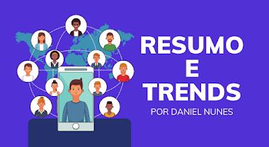 Trends das BigTechs -  por Daniel Nunes