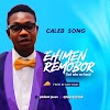 EHIMEN REMOBOR BY CALEBSONG