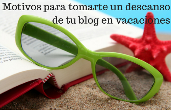 Blog, Blogging, Social Media, Vacaciones,