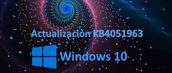 actualización KB4051963 para Windows 10